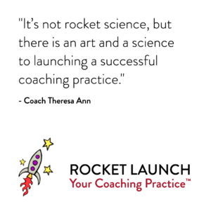 Rocket Launch Your Coaching Practice